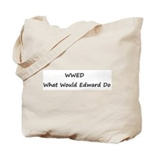 WWED What Would Edward Do Tote Bag