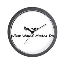 WWMD What Would Madea Do Wall Clock