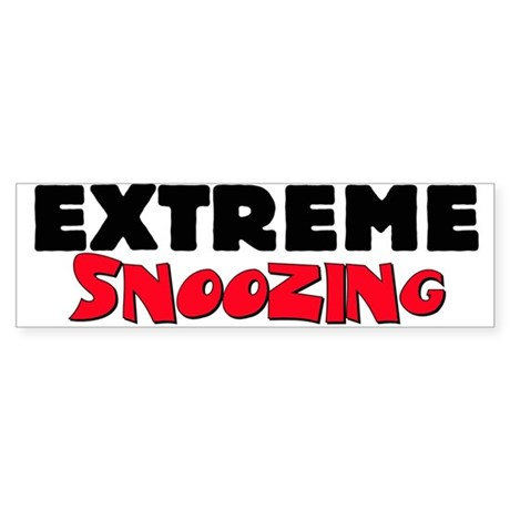 Extreme Snoozing