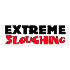 Extreme Slouching