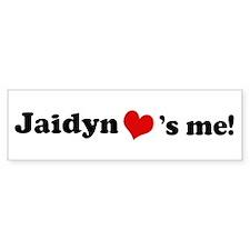 Jaidyn loves me Bumper Bumper Sticker