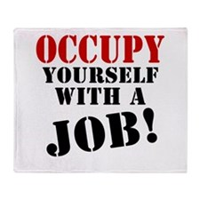 Occupy Yourself Throw Blanket