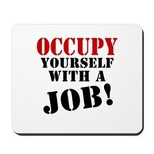 Occupy Yourself Mousepad