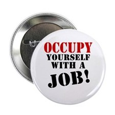 "Occupy Yourself 2.25"" Button"