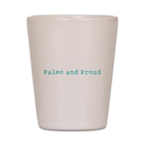 Paleo and Proud - Turquoise Shot Glass