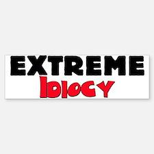 Extreme Idiocy