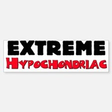 Extreme Hypochondriac