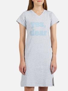 Yes, Dear Women's Nightshirt