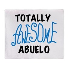 Totally Awesome Abuelo Throw Blanket