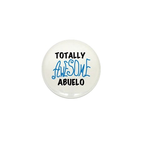 Totally Awesome Abuelo Mini Button (10 pack)