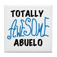 Totally Awesome Abuelo Tile Coaster