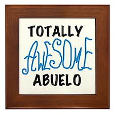 Totally Awesome Abuelo Framed Tile
