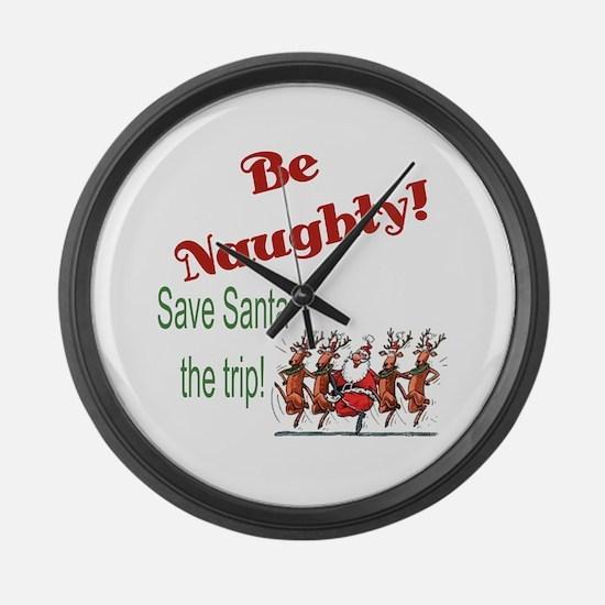 Be Naughty Large Wall Clock