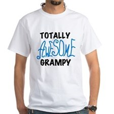 Totally Awesome Grampy Shirt