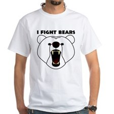 I Fight Bears Shirt