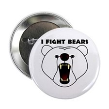 "I Fight Bears 2.25"" Button"