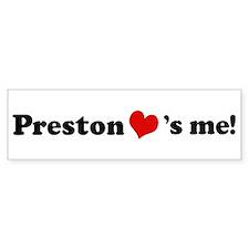 Preston loves me Bumper Bumper Sticker