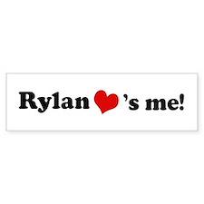 Rylan loves me Bumper Bumper Sticker