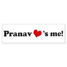 Pranav loves me Bumper Bumper Sticker