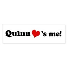 Quinn loves me Bumper Bumper Sticker
