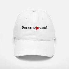 Quentin loves me Baseball Baseball Cap
