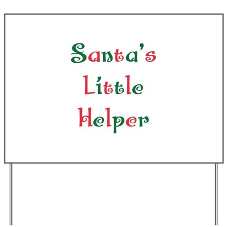 Santa's little helper Yard Sign
