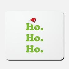 Ho.Ho.Ho. Mousepad