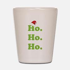 Ho.Ho.Ho. Shot Glass