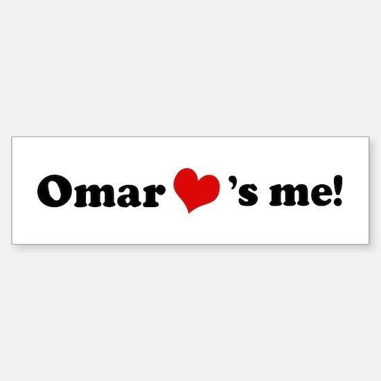 Omar loves me Bumper Bumper Bumper Sticker