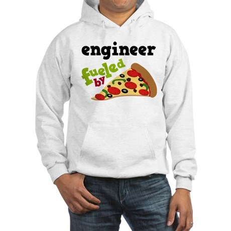 Engineer Fueled By Pizza Hooded Sweatshirt