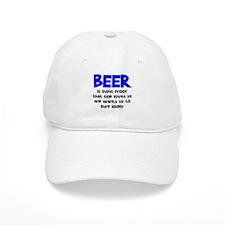 Beer Is Proof Baseball Cap