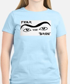 Fear the Brow - Women's Appar T-Shirt