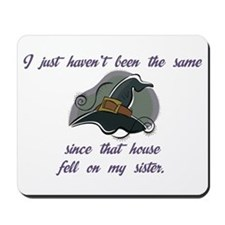 Haven't Been Mousepad