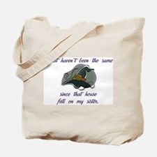 Haven't Been Tote Bag