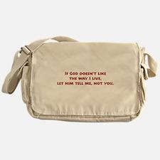 Let Him Tell Me Messenger Bag