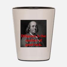 Ben Franklin on Diligence Shot Glass