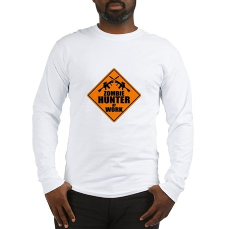 Zombie Hunter Sign Long Sleeve T-Shirt