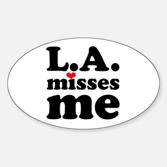 LA Misses Me Sticker (Oval)