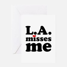 LA Misses Me Greeting Card