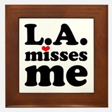 LA Misses Me Framed Tile