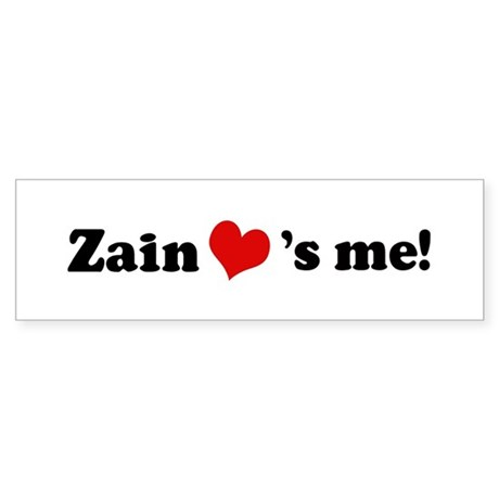 Zain loves me Bumper Sticker