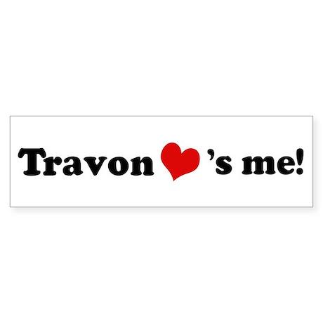 Travon loves me Bumper Sticker
