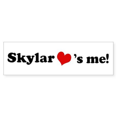 Skylar loves me Bumper Sticker