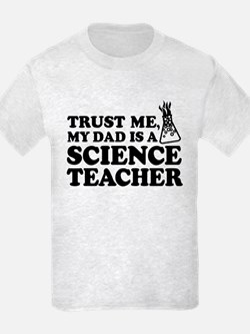 My Dad Science Teacher T-Shirt