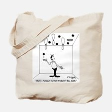 Didn't Pay The Gravity Bill Tote Bag