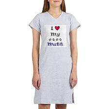 I Love My Mutt Women's Nightshirt