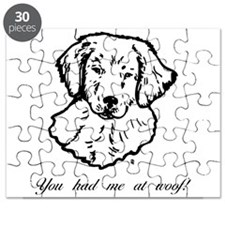 You had me at woof! (golden) Puzzle