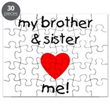 My brother & sister love me Puzzle