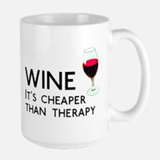 Wine Cheaper Than Therapy Large Mug