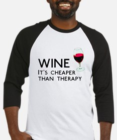 Wine Cheaper Than Therapy Baseball Jersey